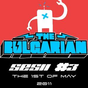The Bulgarian - Sesii #3: Mayday! Mayday!