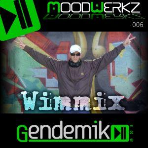 Moodwerkz Podcast 006 - Wimmix