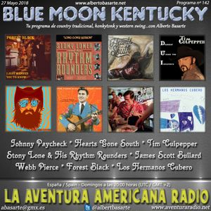 142- Blue Moon Kentucky (27 Mayo 2018)