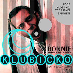KLUBICKO Podcast 16#03: Dj Ronnie