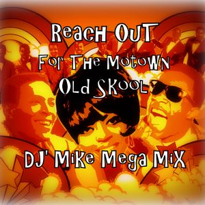 Reach Out For The Motown Old Skool