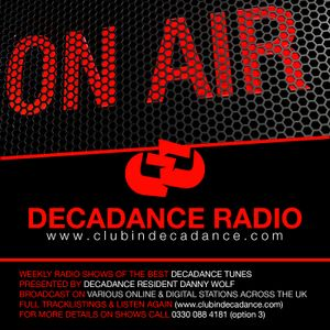 DANNY WOLF - DECADANCE RADIO SHOW - JUNE 26TH & 27TH 2015