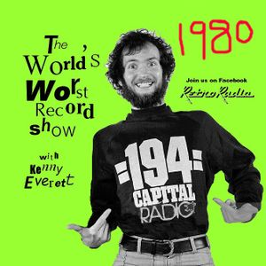 The World's Worst Record Show - Show 2 - Kenny Everett - 1980