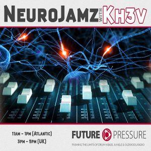 NeuroJamz with Kh3v July 1 - Canada Day - FuturePressure.com