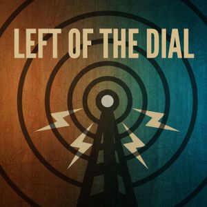 Left of the dial - 25 06 2015