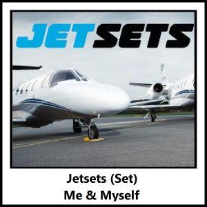 Jetsets (Me & Myself Set) - FREE DOWNLOAD!!!