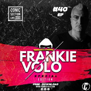 Conic Section Live Radio EP #040 by Frankie Volo - Special Edition