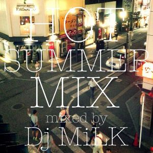 HOT SUMMER MIX ♡