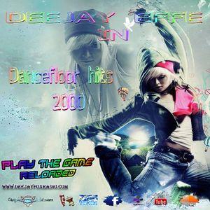 The best of Dancefloor hits 2000 ( Novembre 2014 ) Reloaded