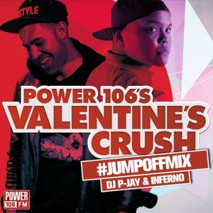 Power 106 Valentine's Crush Concert Jump Off Mix