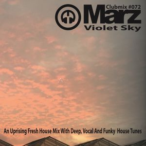 Clubmix 072 - Violet Sky