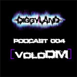 DIGGYLAND PODCAST 004 By [voloDM]