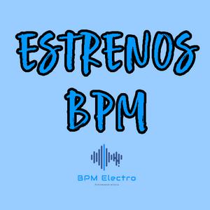BPM Electro - Estrenos 60 (2021-05-24)