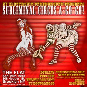 THR SUBLIMINAL CULT OF TIN FIN KITE NITE: LIVE at Subliminal Circus A-GO-GO!