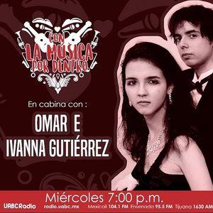 Con la música por dentro Omar & Ivanna Gutiérrez