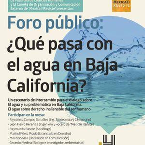 """Foro Público. """"¿Qué pasa con el agua en Baja California? """""""