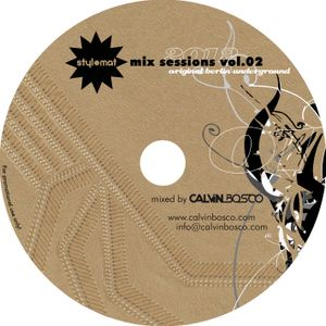 STYLOMAT MIX SESSIONS VOL. 02 (mixed by Calvin Bosco) 2012