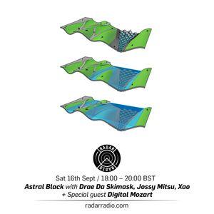 Astral Black w/ Digital Mozart - 16th September 2017