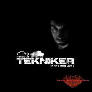 Compiled & Mixed by Tekniker 2017. Electro & Techno Remenber
