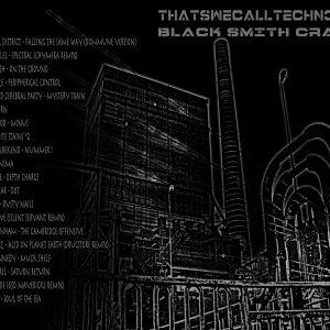 Thatswecalltechno003-Black Smith Craft