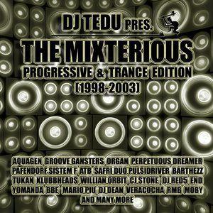 DJ TEDU - The Mixterious (Progressive & Trance Edition Session 1998-2003)
