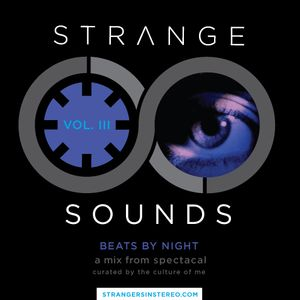 Spectacal - Beats By Night (Strange Sounds Vol. III)