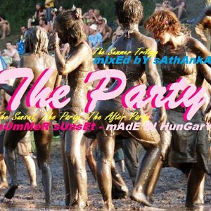 tHe ParTy (sUmMeR sUnsEt - maDe iN HunGarY)
