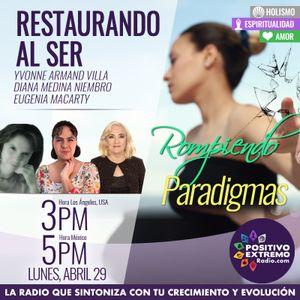 RESTAURANDO AL SER-04-29-19-ROMPIENDO PARADIGMAS