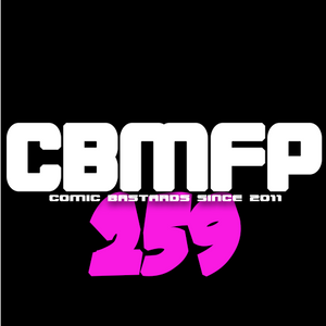 CBMFP 259: The Last One For A While