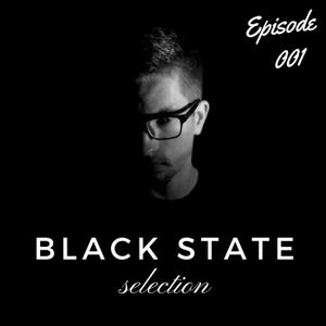 Black State / Selection PODCAST / Episode 001