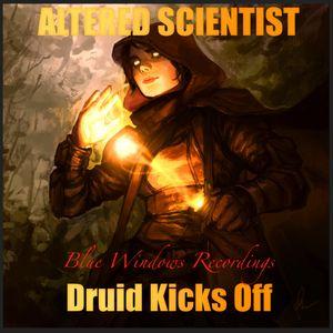 Altered Scientist - Druid Kicks Off
