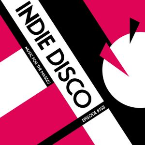 Indie Disco podcast #158