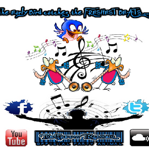 the Early Bird catches the Freshest BEATS ..!