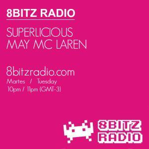 May Mc Laren @ Superlicious #034, at 8Bitz radio | June 3rd, 2014