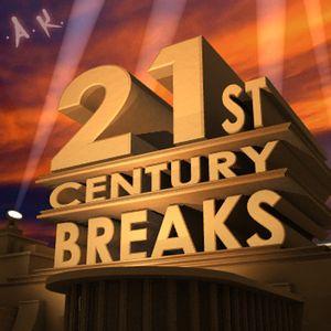 21st Century Breaks