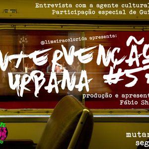 INTERVENÇÃO URBANA EPISODIO 57