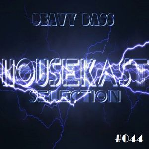 Deavy Bass - HouseKast Selection #044
