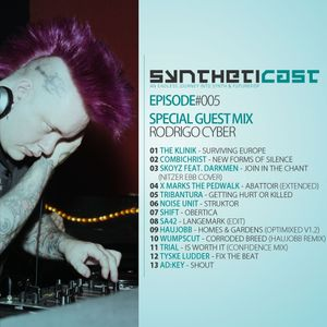 Syntheticast #005 - Special guest: Rodrigo Cyber