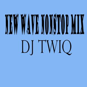 New Wave Nonstop Mix
