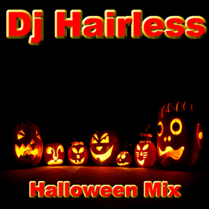 Dj Hairless - Halloween mix