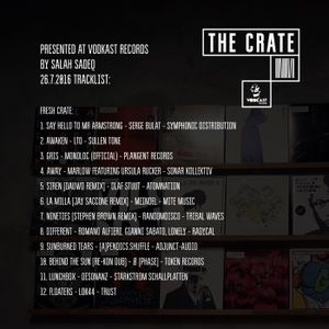 THE CRATE with SALAH SADEQ 26.7.2016