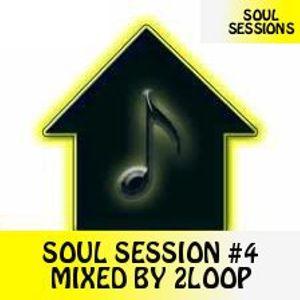 Soul Sessions #4