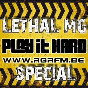 PLAY IT HARD SPECIAL Pt 4 - LETHAL MG