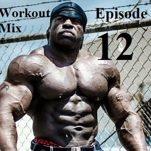 Workout Mix Ep. 12 [June 2015]
