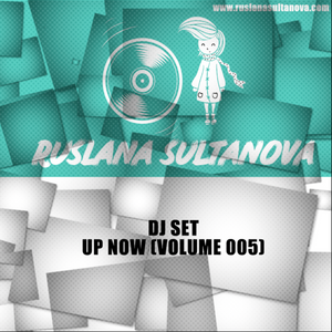 UP NOW (VOL.005)