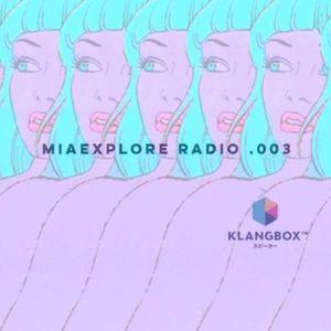 MIAexplore Radio .003