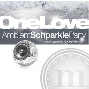 OneLove-AmbientCamping35-AmbietnSchparkleParty!