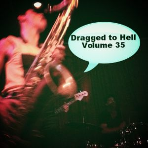 Dragged to Hell Volume 35