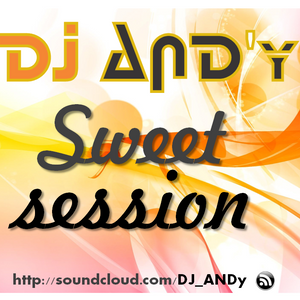 DJ AND'y - Sweet session