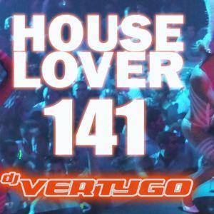 DJ VERTYGO HOUSELOVER 141